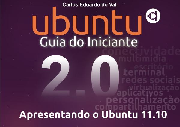 Começou a corrida: Ubuntu – Guia do Iniciante 2.0