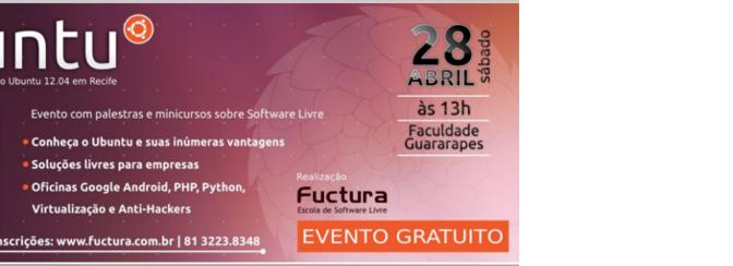 Lançamento do Ubuntu 12.04 em Recife terá minicursos gratuitos